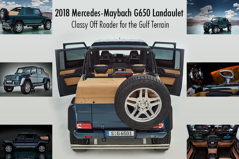 2018 maybach g650. wonderful 2018 2018 mercedesmaybach g650 landaulet u2013 classy off roader for the gulf  terrain inside maybach g650 h