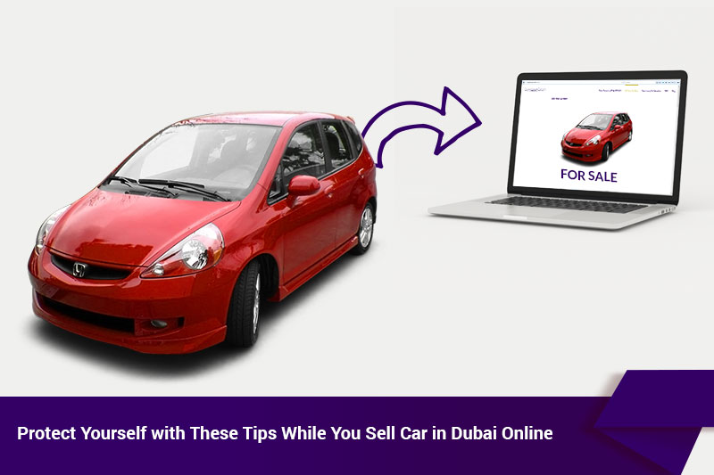 Tips While Sell Car In Dubai Online
