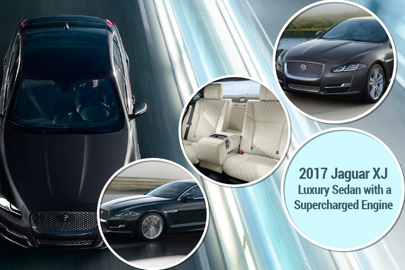 2017 Jaguar XJ - Luxury Sedan with a Supercharged Engine