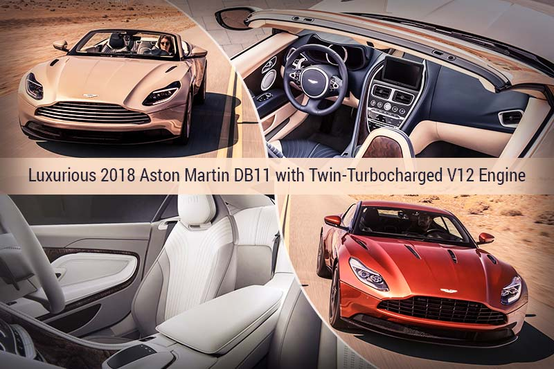 Luxurious 2018 Aston Martin DB11 with Twin-Turbocharged V12 Engine